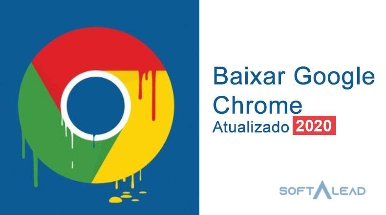 Baixar Google Chrome 2020 Gratis