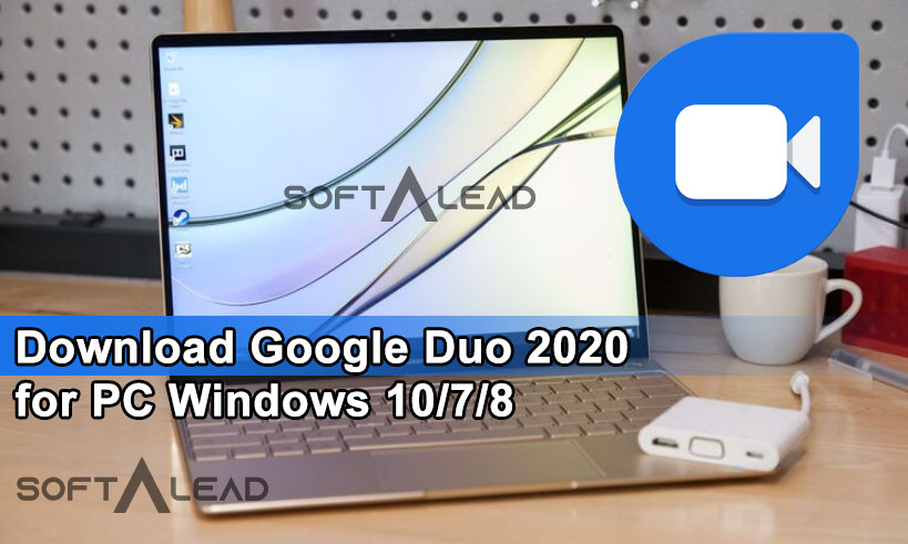 Download Google Duo 2020 for PC Windows 10/7/8