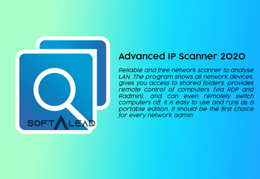 Download Advanced IP Scanner 2020 Latest for Windows 10, 8, 7