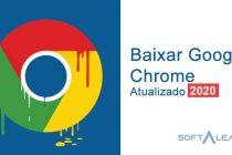 Baixar Google Chrome 2021 Gratis