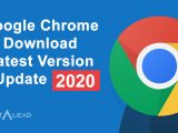Google Chrome Download Latest Version Update 2020