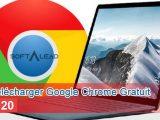 Télécharger Google Chrome Gratuit 2020